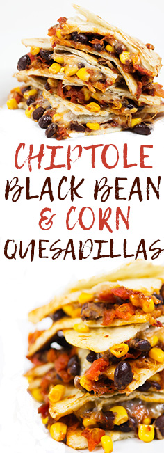 chiptole black bean and corn quesadillas