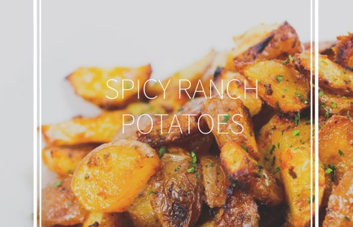 spicy ranch potatoes