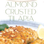 photo collage of a white and blue plate with almond crusted tilapia with a lemon slice and spinach